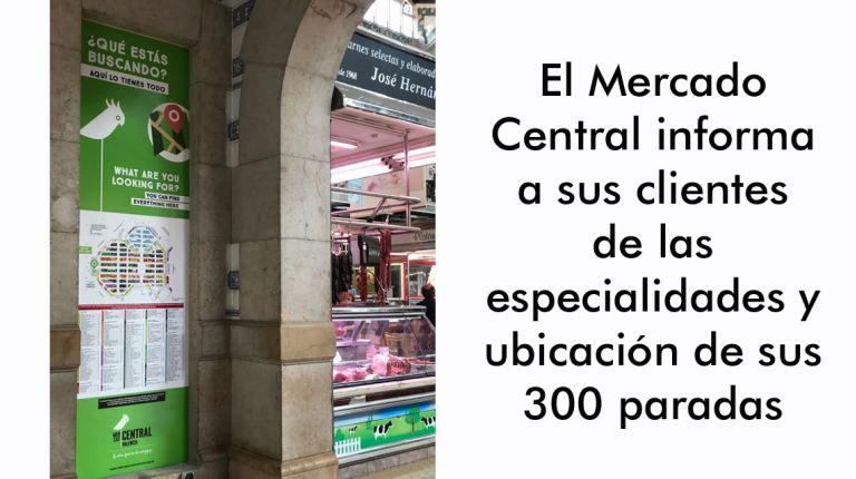 El Mercado Central informa a sus clientes de las especialidades y ubicación de sus 300 paradas